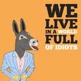 Nós vivemos em um mundo completamente dos idiota Imagens de Stock Royalty Free