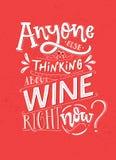 N'importe qui d'autre pensant au vin en ce moment Affiche drôle d'énonciation avec la citation de vin Lettrage rose et blanc pour illustration de vecteur