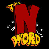 The N Word. An image of a taboo N word Stock Image