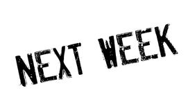 Na próxima semana carimbo de borracha Imagem de Stock Royalty Free