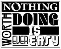 Nada fazer do valor é nunca sinal fácil Logo Art ilustração royalty free