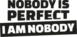 Nadie es perfecto No soy nadie stock de ilustración
