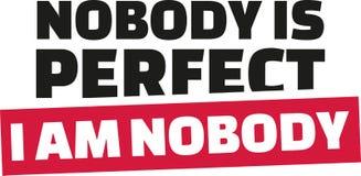 Nadie es perfecto No soy nadie ilustración del vector