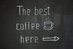 Najlepszy kawa tutaj Fotografia Royalty Free