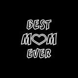Najlepszy mama Kiedykolwiek Kartka Z Pozdrowieniami ` s Macierzysty dzień Ręki literowanie, powitanie inskrypcja Zdjęcie Royalty Free