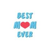 Najlepszy mama Kiedykolwiek Kartka Z Pozdrowieniami ` s Macierzysty dzień Ręki literowanie, powitanie inskrypcja Zdjęcie Stock