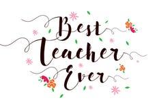 Najlepszy nauczyciel Kiedykolwiek Zdjęcie Stock