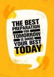 Najlepszy przygotowanie Dla jutra Robi Twój Best Dzisiaj Inspirować Kreatywnie motywaci wycena plakata szablon Obrazy Stock