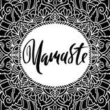 Namaste modern dry brush lettering on mandala pattern background. Yoga typography poster. Vector illustration. Namaste modern dry brush lettering on mandala Stock Photography