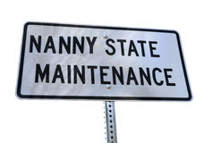 NANNY STATE MAINTENANCE sign Royalty Free Stock Images
