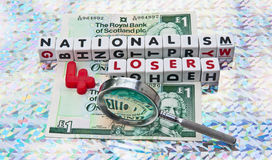 Nationalism is for losers. Text nationalism 4 losers in uppercase text with red number four and background of Scottish pound notes together with hand magnifier stock photography
