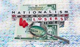 Nationalismus ist für Verlierer Stockfotografie