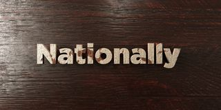 Nationally - grungy wooden headline on Maple  - 3D rendered royalty free stock image Stock Images