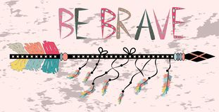 Native american accessory with arrow feathers and lettering be brave. Be brave. Inspirational quote. Modern calligraphy phrase with hand drawn arrows. Lettering royalty free stock images