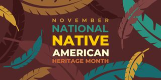 Free Native American Heritage Month. Vector Banner, Poster, Card For Social Media With The Text National Native American Heritage Month Stock Photo - 198714080