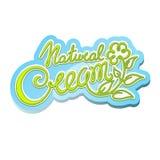 Natural cream label. Natural cream handwritten calligraphic label Royalty Free Stock Image