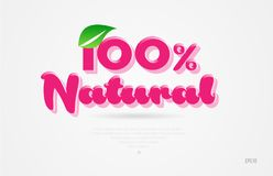 100% natural 3d word with a green leaf and pink color logo. 100% natural 3d word with a green leaf and pink color on white background suitable for card icon vector illustration