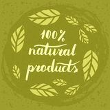 Natural products poster. Vector hand drawn 100 natural products poster concept label badge. Hand lettering, leaves royalty free illustration