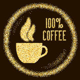 Natural 100% Quality coffee, type with cup on Golden glitter. Sparkles background, template for banner, card, poster, flyer, web, header. Vector gold glittering Royalty Free Stock Images