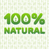 100% natural. Volumetric sticker 100% natural» ecological direction on the background pattern of leaves. Vector illustration. Ideal to use for labeling of royalty free illustration