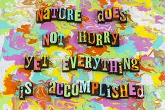 Nature time accomplished attitude plan. Letterpress typography message persistence power stay positive attitude believe hurry everything schedule planning stock image