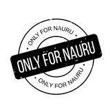 Only For Nauru rubber stamp. Grunge design with dust scratches. Effects can be easily removed for a clean, crisp look. Color is easily changed Royalty Free Stock Photos