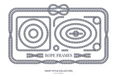 Nautical rope knots and frames. Set. Yacht style design. Vintage decorative elements. Template for prints, cards, fabrics, covers, flyers, menus, banners Stock Photos