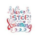 Ne cessez jamais de rêver illustration stock