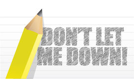 Ne me laissez pas vers le bas, message écrit Images libres de droits