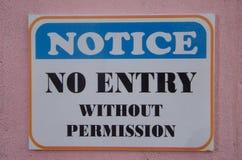 Ne notez aucune entrée sans autorisation images stock