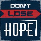 Ne perdez pas l'espoir Image stock