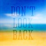 Ne regardez pas en arrière, affiche typographique Photos stock