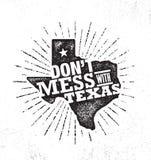 Ne salissez pas avec Texas Quote Calibre créatif de inspiration d'affiche de motivation États Pride Vector Typography Banner illustration de vecteur