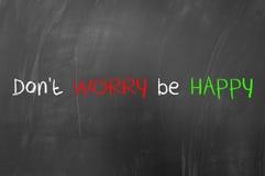 Ne vous inquiétez pas soit heureux Photos libres de droits