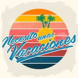 Necesito unas vacaciones - I need some vacations spanish text. Vector lettering - eps available stock illustration