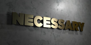 Necessary - Gold sign mounted on glossy marble wall  - 3D rendered royalty free stock illustration Stock Photo