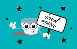 Need coffee. A sleepy cup with large eyes holds a sign with the inscription. Vector illustration in cartoon style royalty free illustration