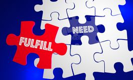 Need Fulfilled Words Puzzle Piece. Filling Hole 3d Illustration Royalty Free Stock Photo