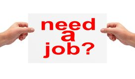 Need a job concept. Sheet of paper in hands with need a job Royalty Free Stock Photography