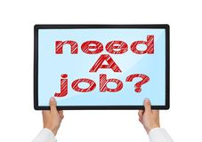 Need a job. Hands holding tablet with need a job Royalty Free Stock Photos