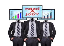 Need a job. Three businessmen with a monitor for a head with need a job Royalty Free Stock Photography