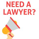 NEED A LAWYER? Announcement. Hand Holding Megaphone With Speech Bubble vector illustration