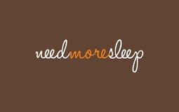 Need more sleep inscription Stock Photo