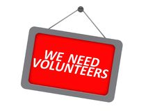 We need volunteers sign. Hung on white background Stock Images
