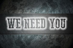We Need You Concept Stock Image