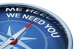 We need you. 3D rendering of an compass with the words we need you royalty free stock photo