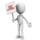 Need your support. A little 3d man holding a banner reading need your support on white background Stock Photo