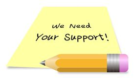 We need your Support. Vector illustration we need your Support isolated on white background Royalty Free Stock Photo