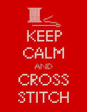 Needle and Thread Keep Calm and Cross Stitch  Stock Photo