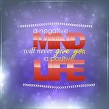 Negative mind, Positive life Royalty Free Stock Photo
